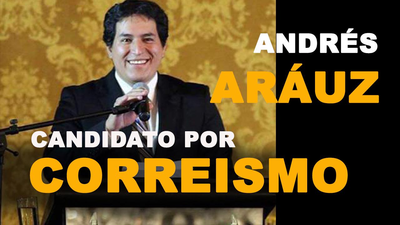 Biografía de Andrés Araúz Galarza Candidato a Presidente por el Correismo    Ecuador en línea